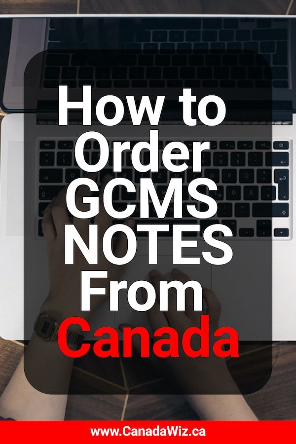 How-to-Order-GCMS-Notes-from-Canada-IRCC-Pin
