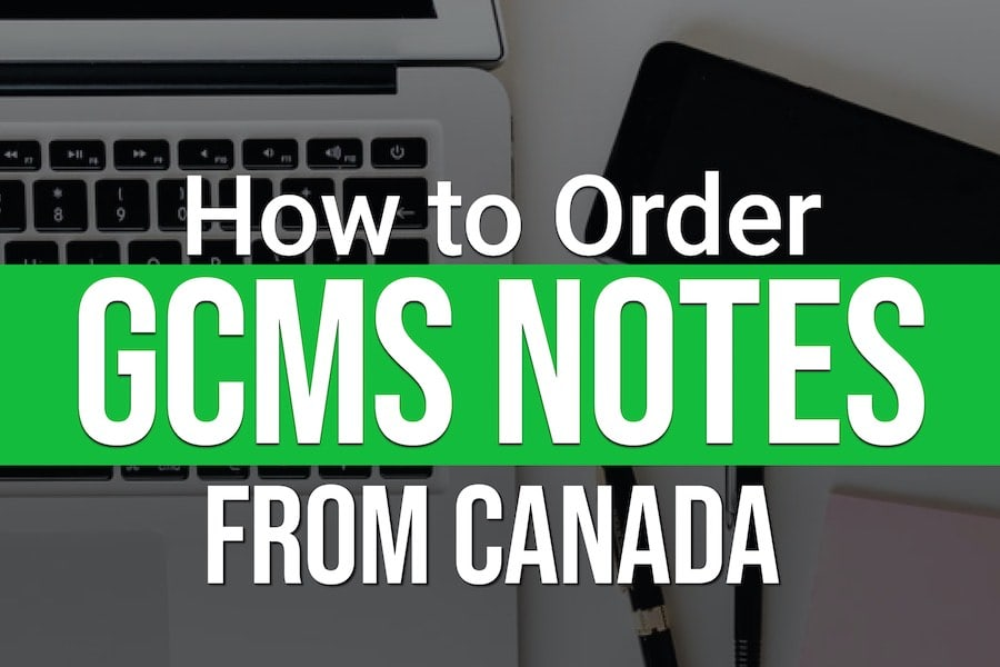 How-to-Order-GCMS-Notes-from-Canada-IRCC